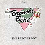 Bronski beat_Smalltown Boy