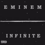 Eminem 1996 Infinite