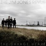 Jim Jones Revue Savage Heart