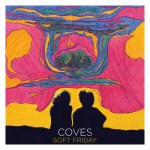 Coves soft friday