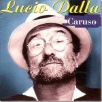 Lucio Dalla Caruso