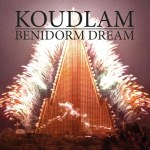 Koudlam Benidorm Dream