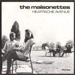 The Maisonettes Heartache Avenue