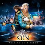 Empre of the Sun - Walking on a Dream