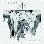 Fist City - Everuthing is a mess