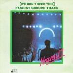 Heaven 17 - Fascist Groove Thang