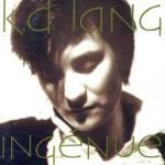 KD Lang - Ingénue